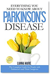 Everything You Need To Know About Parkinson