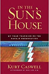 In the Sun's House: My Year Teaching on the Navajo Reservation Paperback