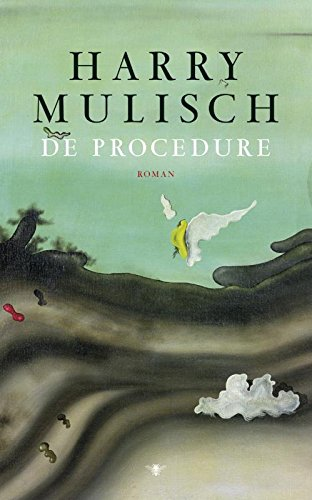 De Procedure Dutch Edition Kindle Edition By Harry