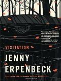 Visitation, Jenny Erpenbeck, 081121835X