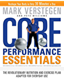 Core Performance Essentials:The Revolutionary Nutrition and Exercise Plan Adapted for Everyday Use