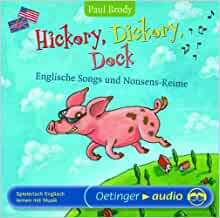 Hickory, Dickory, Dock - Englische Songs und Nonsens-Reime
