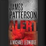 Alert | James Patterson,Michael Ledwidge
