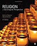 Religion in Sociological Perspective 6th Edition