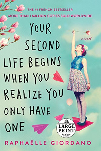 Book Cover: Your Second Life Begins When You Realize You Only Have One
