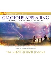Glorious Appearing: An Experience in Sound and Drama
