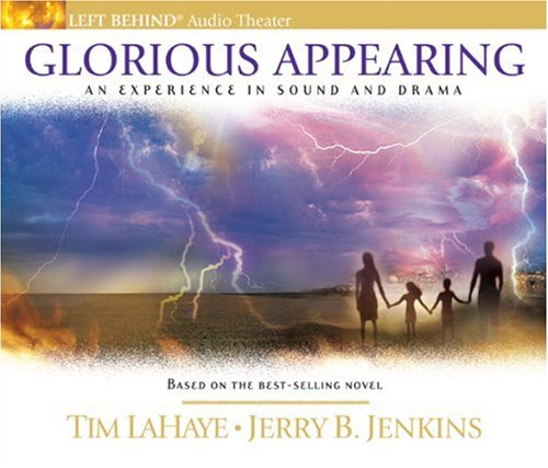 Glorious Appearing: The End of Days (Left Behind) by Brand: Tyndale Audio