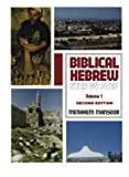 Biblical Hebrew: Step by Step Volume. 1