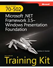 MCTS Self-Paced Training Kit (Exam 70-502): Microsoft .NET Framework 3.5 Windows Presentation Foundation
