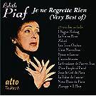 Je Ne Regrette Rien: The Very Best of Edith Piaf