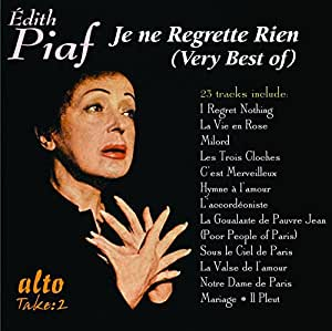 Edith Piaf Je Ne Regrette Rien The Very Best Of Edith