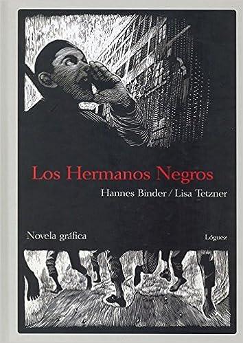 Los hermanos negros: Novela gráfica la joven colección ...