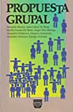 img - for Propuesta grupal (Spanish Edition) book / textbook / text book