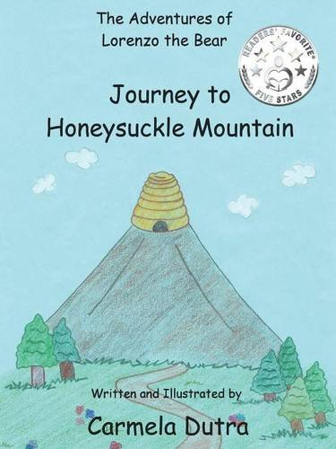 Download The Adventures of Lorenzo the Bear Journey to Honeysuckle Mountain PDF