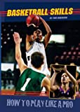 Basketball Skills, Tom Robinson, 0766032051