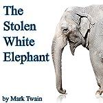 The Stolen White Elephant (Dramatized) | Mark Twain