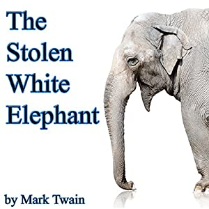 The Stolen White Elephant (Dramatized) Audiobook