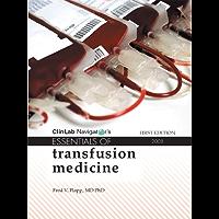 Essentials of Transfusion Medicine