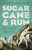 Sugarcane and Rum: The Bittersweet History of Labor