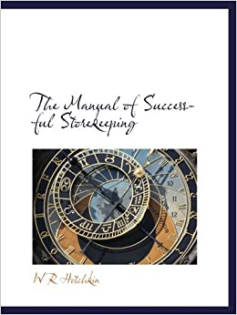 The Manual of Successful Storekeeping