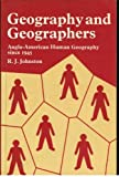 Geography and Geographers, R. J. Johnston, 0470268816