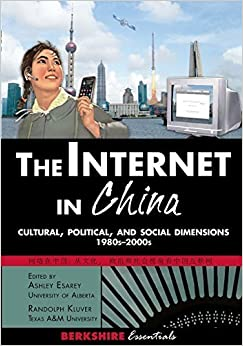 Book The Internet in China: Cultural, Political, and Social Dimensions,1980s-2000s (2015-01-01)