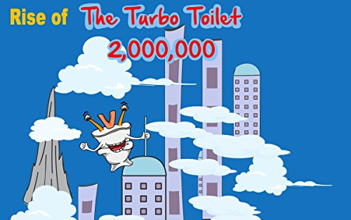 Turbo Toilet: Rise Of The Turbo Toilet 2 Million ()
