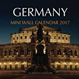 Germany Mini Wall Calendar 2017: 16 Month Calendar
