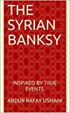img - for The Syrian Banksy book / textbook / text book