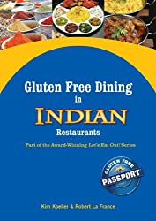 Gluten Free Dining in Indian Restaurants (Let's Eat Out Around The World Book 4)