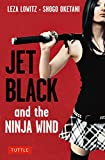 Jet Black and the Ninja Wind: British Edition