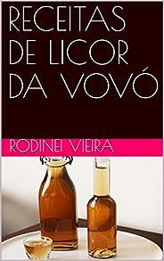RECEITAS DE LICOR DA VOVÓ