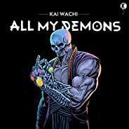 All My Demons [Explicit]