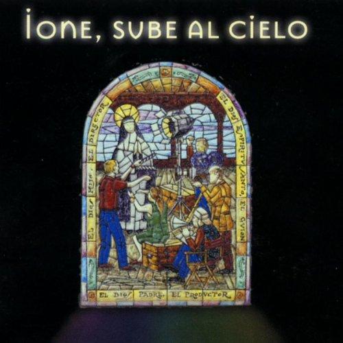 Ione, Sube al Cielo (Original Motion Picture - Pictures Cielo