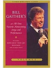 Vol. 2-Gaither Homecoming Classics