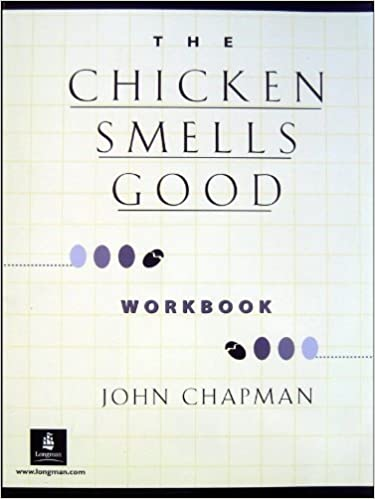 Book Chicken Smells Good, The, Dialogs and Stories Workbook by William P. Pickett (2000-12-11)