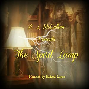 The Spirit Lamp Audiobook