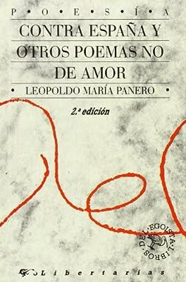 Contra España y otros poemas no de amor: 5 Libros del egoísta: Amazon.es: Panero, Leopoldo María: Libros