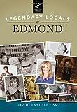 Legendary Locals of Edmond, David Randall Fisk, 1467101230