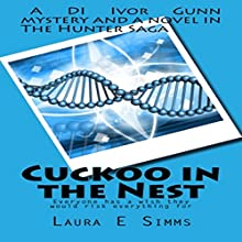 Cuckoo in the Nest : The Hunter Saga Audiobook by Laura E Simms Narrated by Nathan Beatty