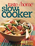4 ingredient slow cooker cookbook - Taste of Home Slow Cooker: 403 Recipes for Today's One- Pot Meals (Taste of Home Annual Recipes)