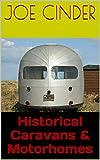 Historical Caravans & Motorhomes