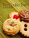 The Cookie Tray, Holly Sinclair, 1478383461