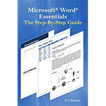 Microsoft Word Essentials The Step-By-Step Guide
