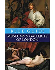 Blue Guide Museums And Galleries Of London