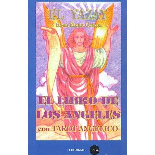 Tarot angelico: el libro de los ángeles: El Yazay ...