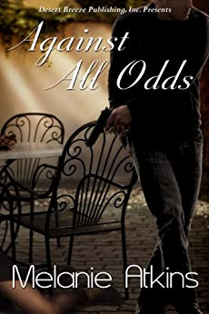 Against All Odds by [Atkins, Melanie]