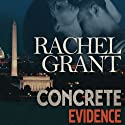 Concrete Evidence Audiobook by Rachel Grant Narrated by Meredith Mitchell