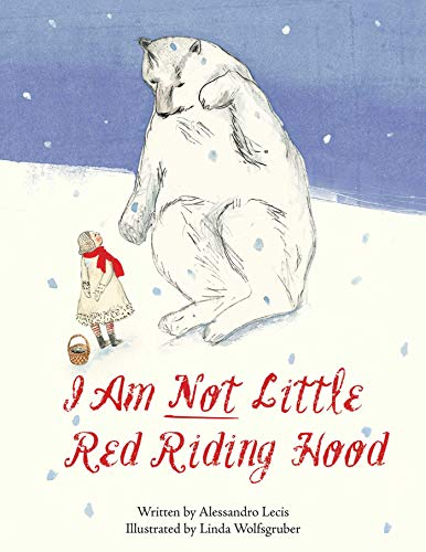 I Am Not Little Red Riding Hood ()
