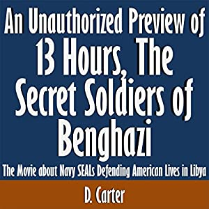 An Unauthorized Preview of 13 Hours: The Secret Soldiers of Benghazi Audiobook